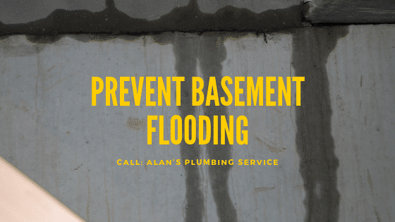Prevent Basement Flooding with Alan's Plumbing Services